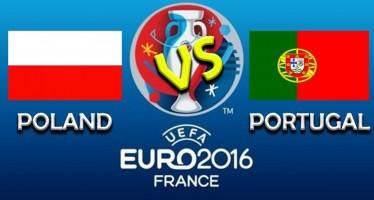 Euro 2016: Πολωνία – Πορτογαλία