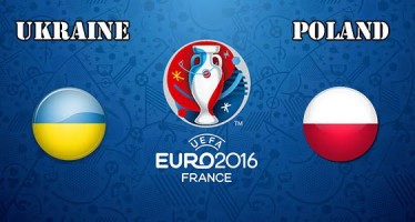 Euro 2016: Ουκρανία – Πολωνία