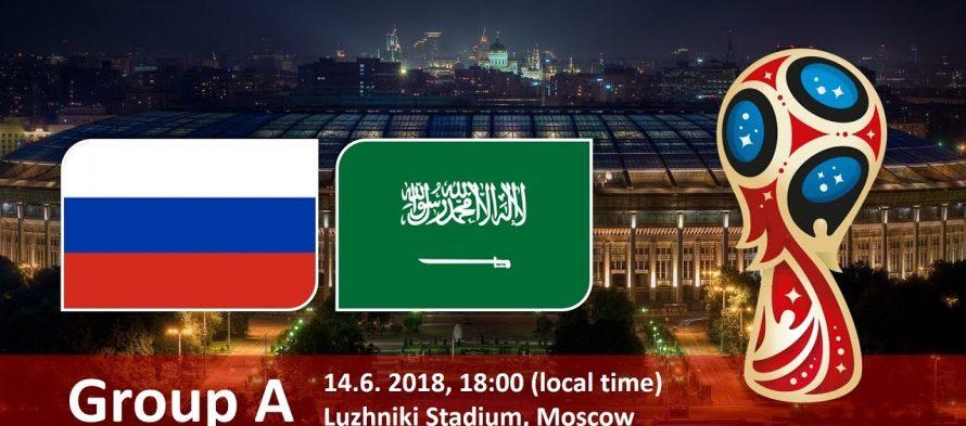 Μουντιάλ 2018 (1ος Όμιλος): Ρωσία-Σαουδική Αραβία